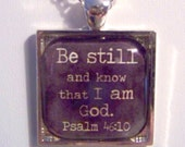 Glass Tile Scripture PENDANT Necklace, Psalm 46:10 Christian Faith FrEE ShiPPing