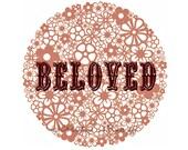 Beloved Print Instant Digital Download Mushroom Dusky Pink Typography Inspirational Quote Home Decor To Remind Us That We Are Beloved Dusky