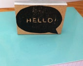 Hand carved rubber stamp - callout , HELLO