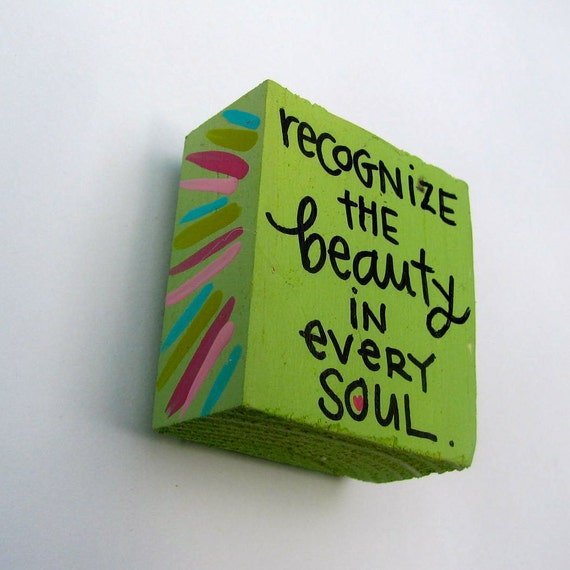 recognize the beauty in every soul magnet