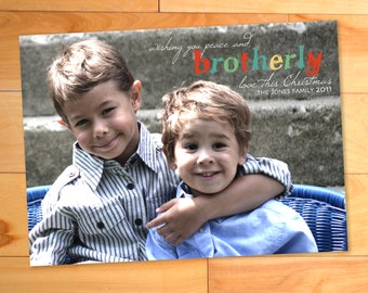 Christmas photo card, Brotherly Love, Custom photo card, holiday card, christmas cards