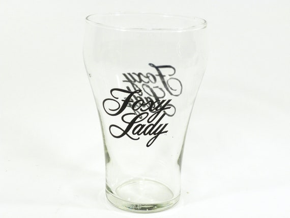 Foxy Lady glass . very unique . great script typography . font lovers . 1970s tall glass . beer or soda pop glass