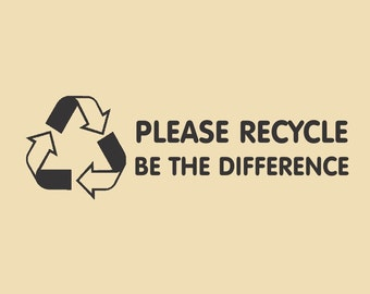 Please Recycle Be The Difference Rec Design RTS 008
