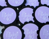 40th Birthday Cupcake Toppers - Still Fabulous at 40, Set of 12, Orchid or Your Colors