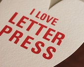 "letterpress card: heart shaped ""I love letterpress"""