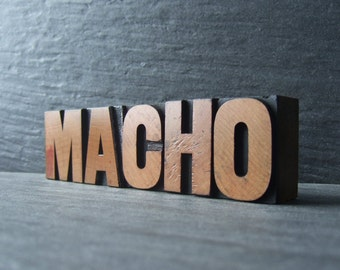 A Little MACHO - Vintage Letterpress Word