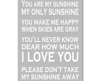 You Are My Sunshine, My Only Sunshine - 11x17 Print - Kids Wall Art for Nursery - CHOOSE YOUR COLORS - Shown in Aqua, Yellow, Gray and More