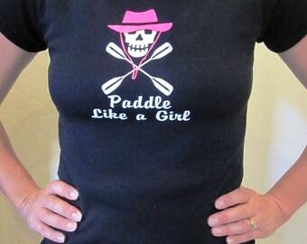 Kayak Skull Paddle Like A Girl Ladies Cap SleeveT Shirt Custom Made