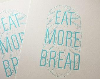 Eat More Bread Teal Letterpress Kitchen Print