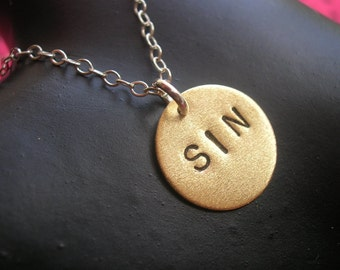 SIN--Brass Disc Necklace, Small Charm Necklace, Religion, Round Charm, Handmade, Evil, Devil, Mean Girl