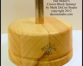 Built-To-Order Hat Making Tool Crown Block Spinner Stand Maker's Millinery Metal Center Post Solid Poplar Wood