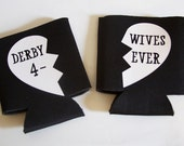 Set of 2 Derby Wives 4-Ever After Party Beer or Soda Koozie