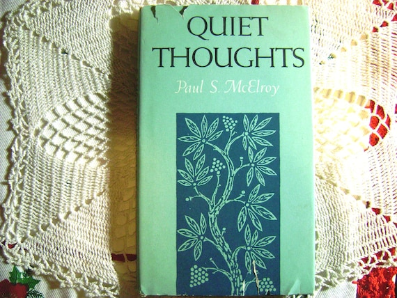 Quiet Thoughts by Paul S. McElroy 1964