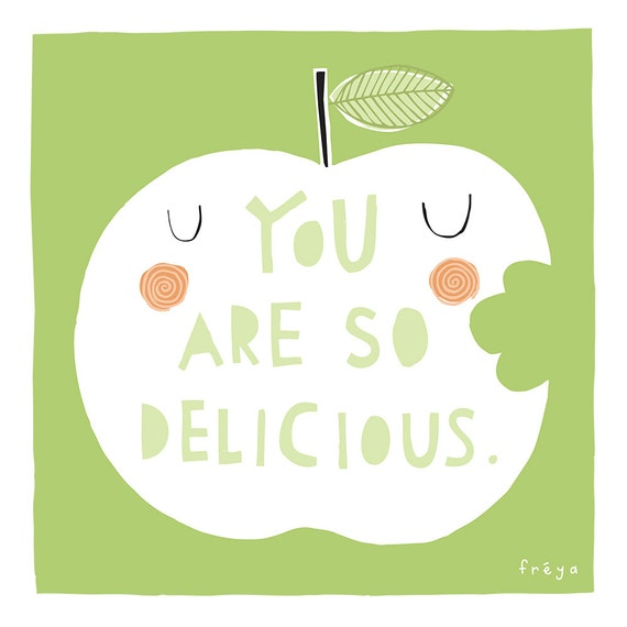 You Are So Delicious - Fine Art Print (Large)