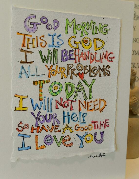 """This Is God """"Big Card"""" 5x7 Watercolor Original betrueoriginals"""