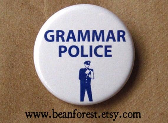 grammar police - pinback button badge