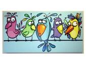 fANcY BiRDiEs on a WiRE - 24x48 original acrylic painting on canvas, birds on a line, bird art, funny birds