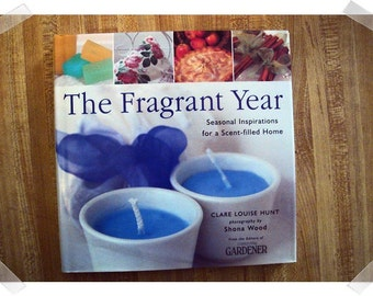 The Fragrant Year, Hardcover Craft Idea Book/2000*