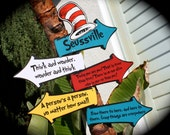 SEUSSVILLE/Cat in the Hat QUOTES....Whimsical signs for any occasion