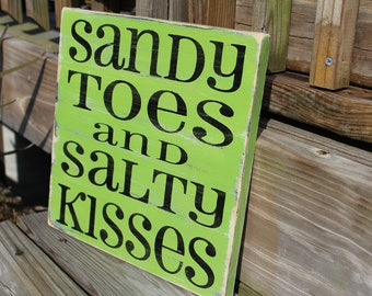 Beach Sign Lime Sandy Toes Salty Kisses Coastal Nursery and Nautical home Decor