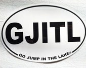 Go Jump in the Lake Car Magnet Free Shipping