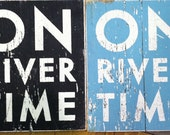 On River Time rustic wooden sign-7 x 9