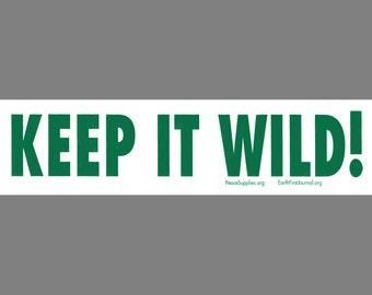 Keep It Wild bumper sticker
