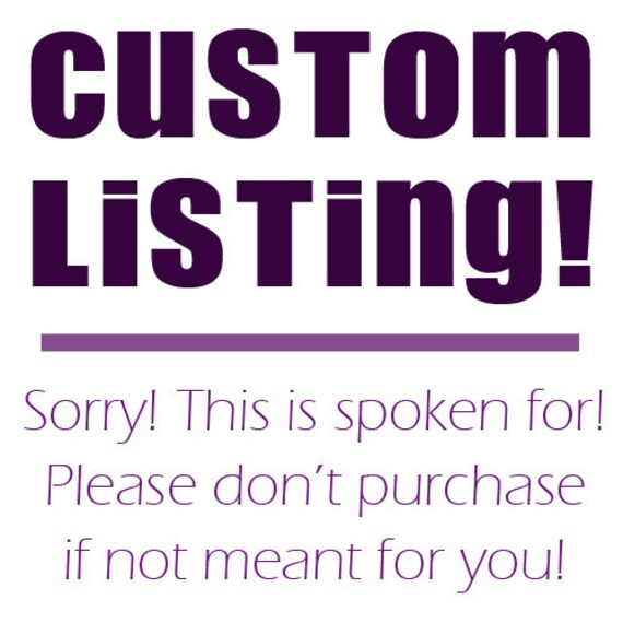 Custom Listing for Julitastic