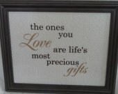 The Ones You Love are Life's Most Precious Gifts, Wall Art
