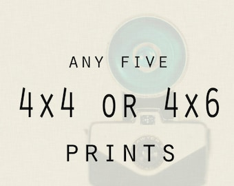 Photography - Any Five 4x4 or 4x6 metallic prints