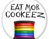 Eat Mor Cookeez Button