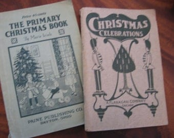 Christmas Antique Lot of Two 1906 and 1922 Softcover CHRISTMAS Books Plays Dialogues Songs Quotes Music Free Shipping