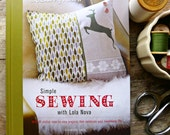 Simple Sewing with Lola Nova by Alexandra Smith