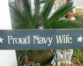 PROUD NAVY WIFE primitive military sign Blue and Vintage White