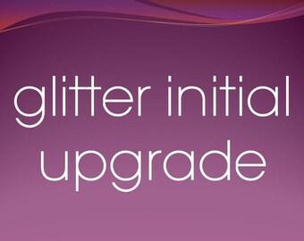 Glitter Initial Upgrade
