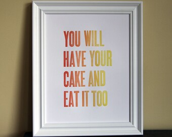 SALE - Letterpress Print - Have Your Cake (Rainbow Roll)