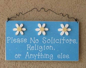 Free Shipping - Please No Solicitors, Religion, or Anything Else Sign with 3 Daisies (Aqua) for home and office hanging sign
