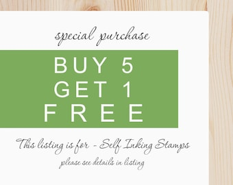 Self Inking Address Stamps - Special -  Buy 5 Get 1 Free + Free Proofs on this listing.