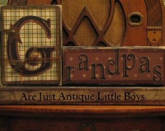 Grandpa Sign, Grandpa Gift, Fathers Day Gift for Grandpa, Grandpas are Just Antique Little Boys