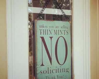 Unless you are selling Thin Mints No Soliciting
