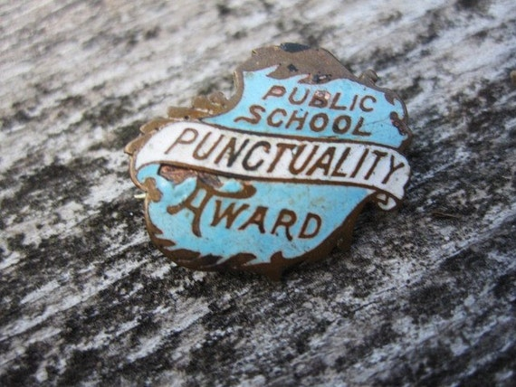 School Is in Session - Antique Award Pin - Punctuality