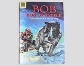 Dell Comic Bob Son Of Battle 1956