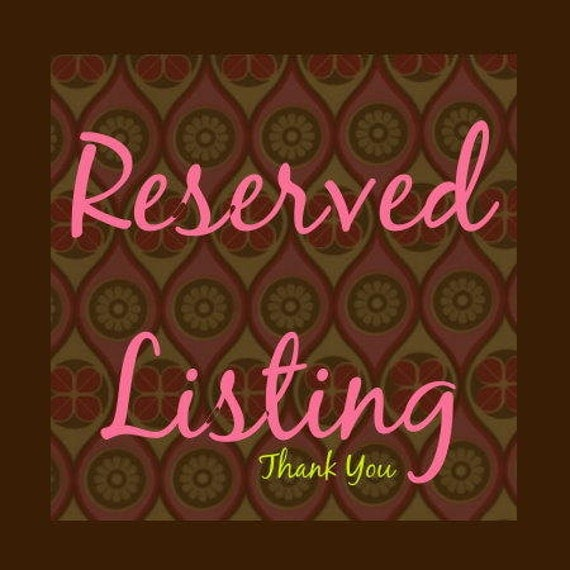 Reserved Listing for Adelle Munk