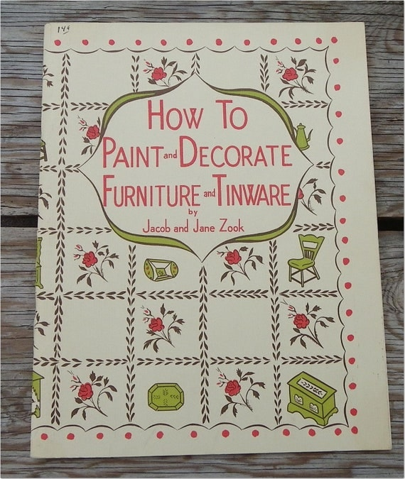 "PATTERNS for PAINTED FURNITURE, 1960, ""How To Paint and Decorate Furniture and Tinware"", Vintage Folk Decorating Booklet"