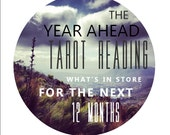Your Year Ahead Tarot Reading - What is in Store Over the Next 12 Months for You