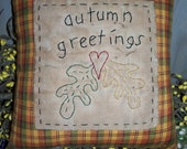 Primitive Stitchery Autumn Greetings Fall Leaves Pillow