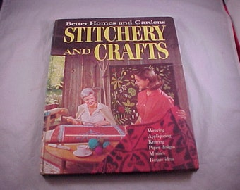 1966 Better Homes and Gardens Stitchery and Crafts Hardcover Book