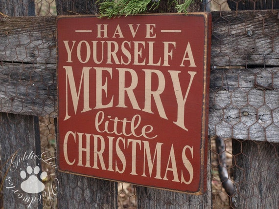 Have Yourself A Merry Little Christmas wall sign Typography