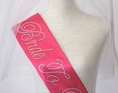 Handmade Bride To Be Sash- Bachelorette Sash -  Pink, Silver  Blue, Navy Blue, Vintage Beige, Purple, & Lilac