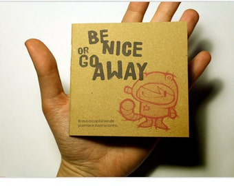 Be Nice or Go Away - Fanzine